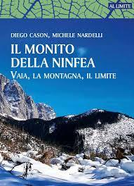 Immagine Presentazione del libro Il monito della Ninfea. Vaia, la montagna, il limite.