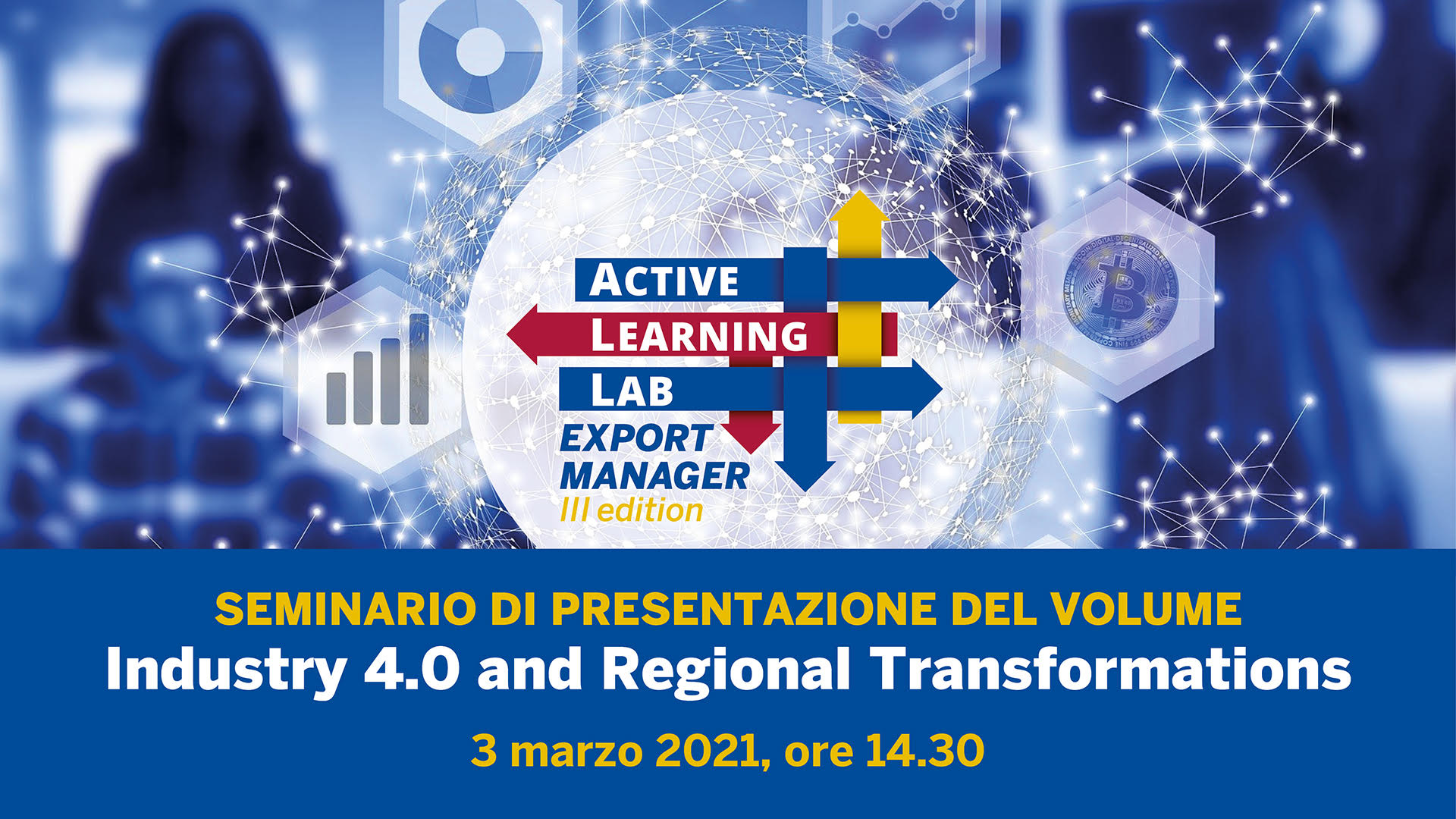 Immagine Seminario 3 marzo 2021: Industry 4.0 and Regional Transformations